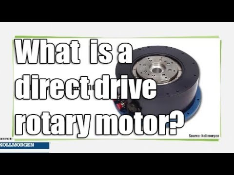 What is a direct drive rotary motor?