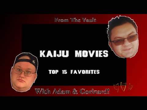 Kaiju Movies: Top 15 Favorites (A Chat from 2013)