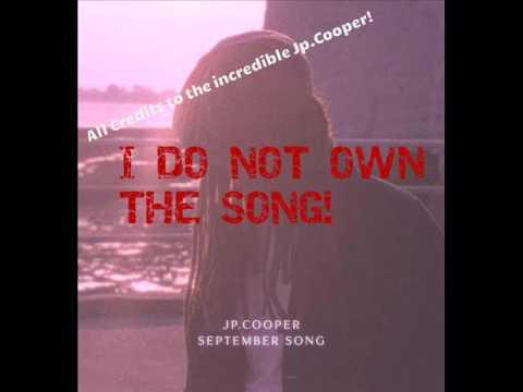 JP. Cooper - September Song. (1 Hour)