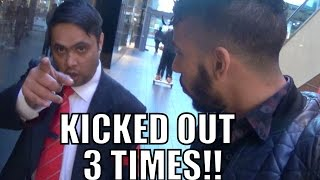 KICKED OUT OF MALL THREE TIMES!!