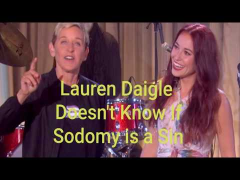 LAUREN DAIGLE DOESN'T KNOW IF SODOMY IS A SIN? WHAT SAITH THE SCRIPTURES?