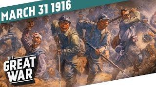 Verdun - A Nightmare to Annex I THE GREAT WAR - Week 88
