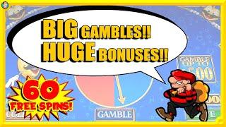 HUGE Bonuses, BIG Gambles and …
