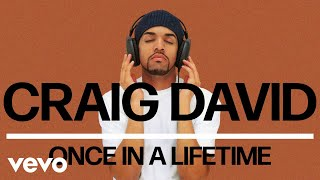 Craig David - Once in a Lifetime (Official Audio) Video