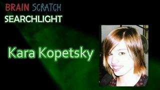 Kara Kopetsky on BrainScratch Searchlight