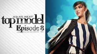 Asia's Next Topmodel Cycle 3 Episode 8