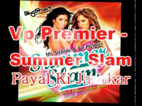 Vp Premier - Lata Mangeshkar - Payal Ki Jhankar Remix - Mere Laal - Summer Slam
