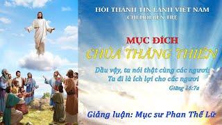 HTTL BẾN TRE - Chương trình Lễ Chúa Thăng Thiên - 21/05/2020
