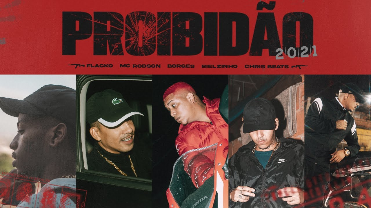 "Download Proibidão ""2021"" - Borges | Bielzin | MC Rodson | Flacko (prod. Chris Beats Zn)"