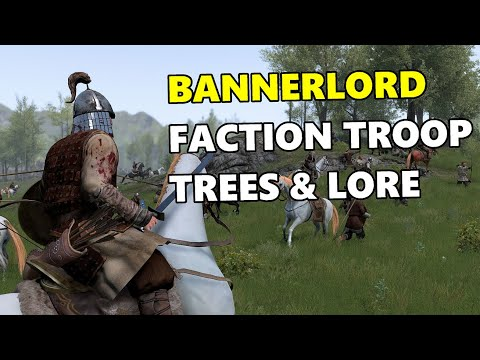 Mount & Blade Bannerlord - All Faction Troop Trees & Lore!
