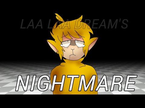 N I G H T M A R E    laa laa dream's /slendytubbies