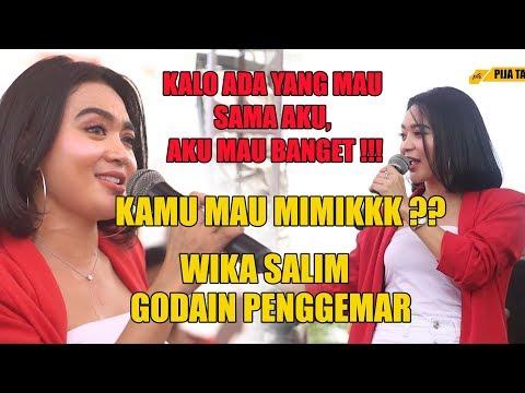 Wika Salim Ajak Nikah, Siapa Yang Mau Boleh Datang ke Jakarta Bawa Lamaran nya!!
