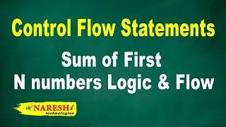 Sum of First N numbers Logic & Flow | Control Flow Structures Tutorial | Mr. Srinivas