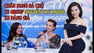 Chân dung bà chủ TS Naturat - Nguyễn Thu Trang, sản xuất hàng giả đầu đ.ộc người tiêu dùng