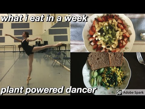 what i eat in a week full of dance classes | healthy + vegan