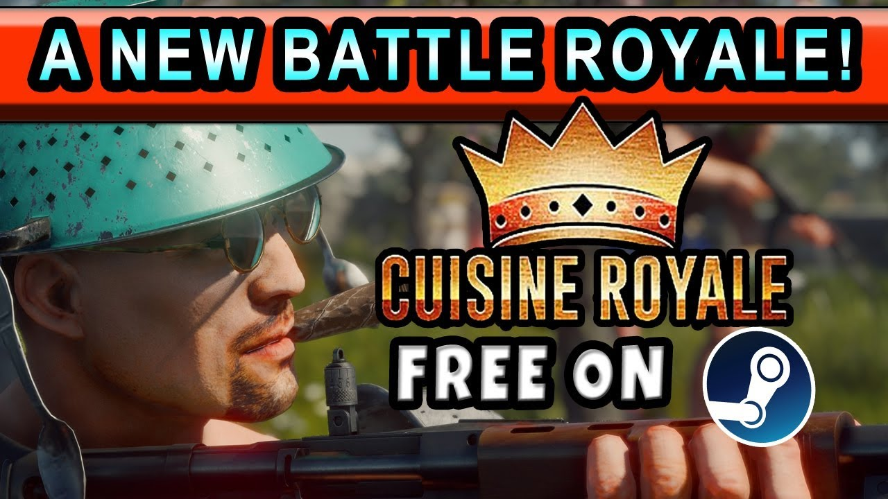NEW FREE BATTLE ROYALE GAME! CUISINE ROYALE! GAMEPLAY #1 ...