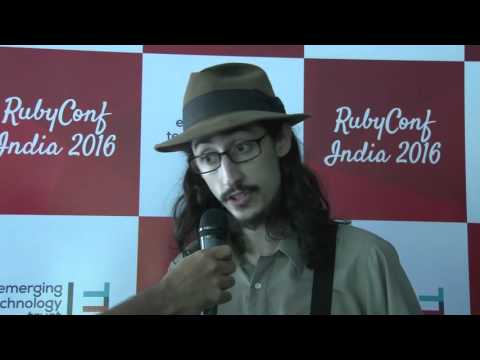 Rubyconf India 2016 - Interviews