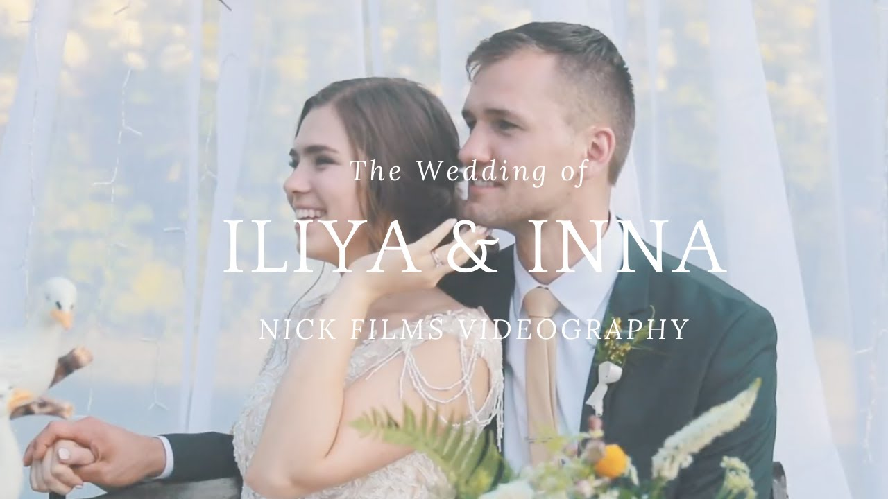 Iliya & Inna Wedding Film By NickFilms