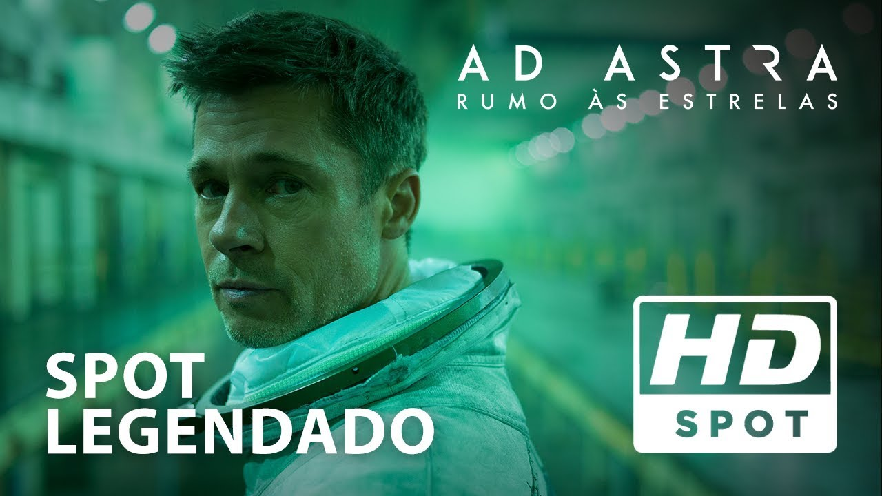 Ad Astra: Rumo Às Estrelas | Spot Oficial 6 | Hoje nos cinemas