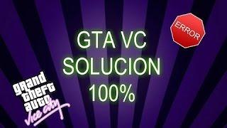 *Solucion al PROBLEMA DE Unhandled exception DE GTA VICE CITY (100% COMPROBADO)
