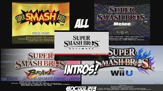 All Super Smash Bros Intros - From 64 to Ultimate (64, Melee, Brawl, Wii U, Ultimate)