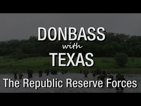 """Donbass with Texas. Episode 11: """"The Republic Reserve Forces"""""""