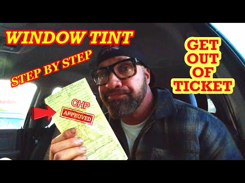 WINDOW TINT TICKET.  HOW TO GET OUT OF IT LEGALLY.