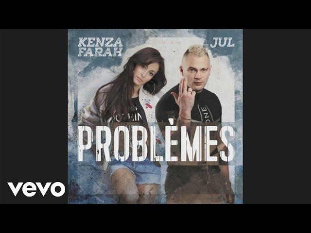 Kenza Farah - Problèmes (Audio) ft. Jul