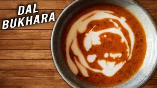 Dal Bukhara | How To Make Restaurant Style Dal Bukhara | Homemade Indian Dal Recipes | Varun