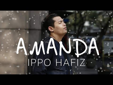 ( OST PUJAAN HATI KANDA ) AMANDA - IPPO HAFIZ ( OFFICIAL LYRIC VIDEO)