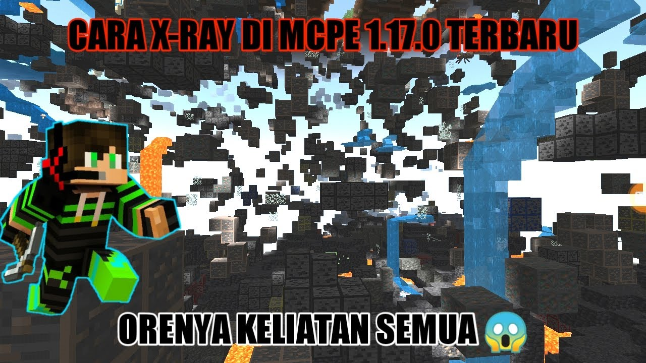 akhirnya bisa x ray di mcpe 1.17 cave and cliffs update