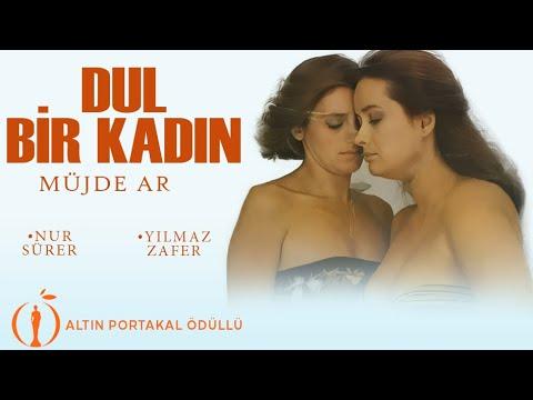 Dul Bir Kadın - Ödüllü HD Türk Filmi - Müjde Ar