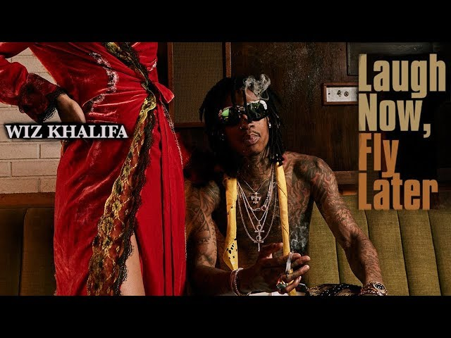 Wiz Khalifa - Long Way To Go (Laugh Now, Fly Later)