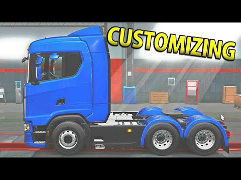 CUSTOMIZING OUR SCANIA | Euro Truck Simulator 2