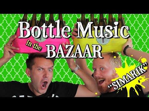 Bottle Boys - Bottle Music in the Bazaar (Simarik)