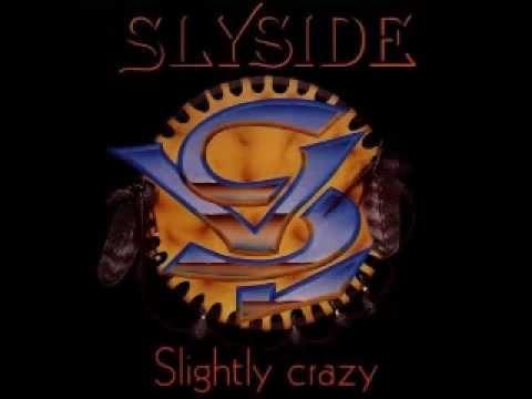 Slyside - Slightly Crazy (1993)