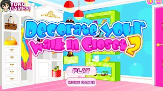 Girl Games- Decorate Your Walk In Closet 2- Free Online Design Games- Kids Games