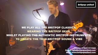 Britpop Tribute Band, 'Britpop United' 3 Minute Promo
