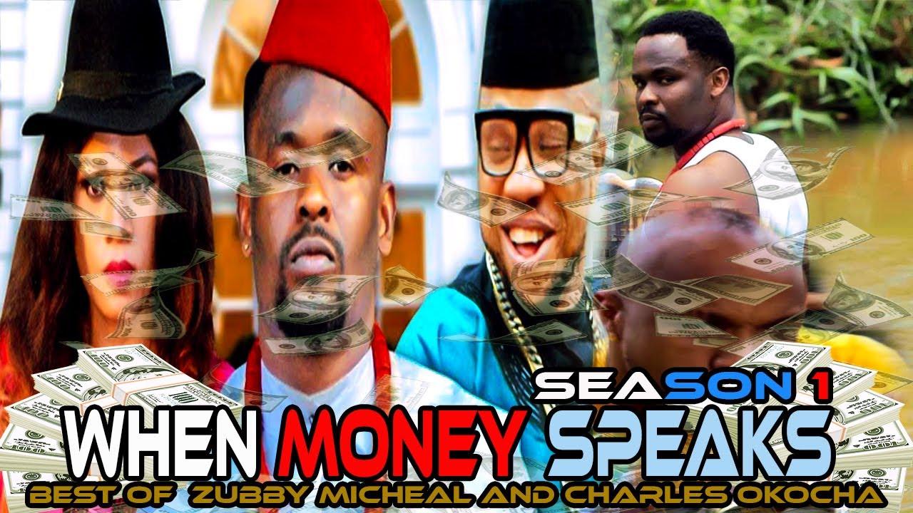 Download WHEN MONEY SPEAKS SEASON 1  / ZUBBY MICHEAL|2020 LATEST NIGERIAN NOLLYWOOD MOVIE