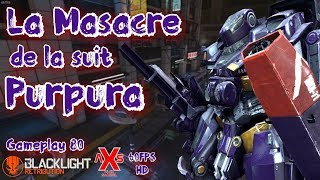"Blacklight Retribution Gameplay #80 ""La masacre de la Suit Purpura"" En español Safehold"
