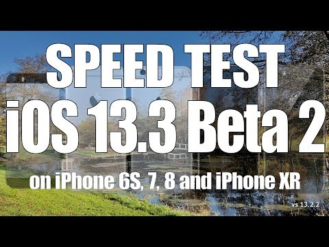 Speed Test : iOS 13.3 Beta 2 vs iOS 13.2.2 on iPhone 6S, 7, 8 and iPhone XR