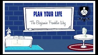 How to Plan Like Benjamin Franklin & Stephen Covey