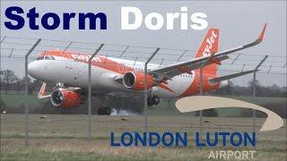 Storm Doris - High Winds, Hard Landings & Diversions at London Luton Airport! | 23/02/17