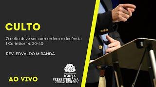 Culto   12/09/2021   Rev. Edvaldo Miranda   1 Coríntios 14. 20-40