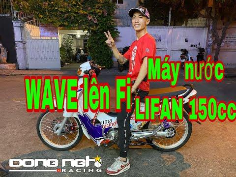 WAVE 0223 đã hoàn thành Fi- lên máy nước 150cc ! Đông Nghi - Tô Hà Đông Nghi