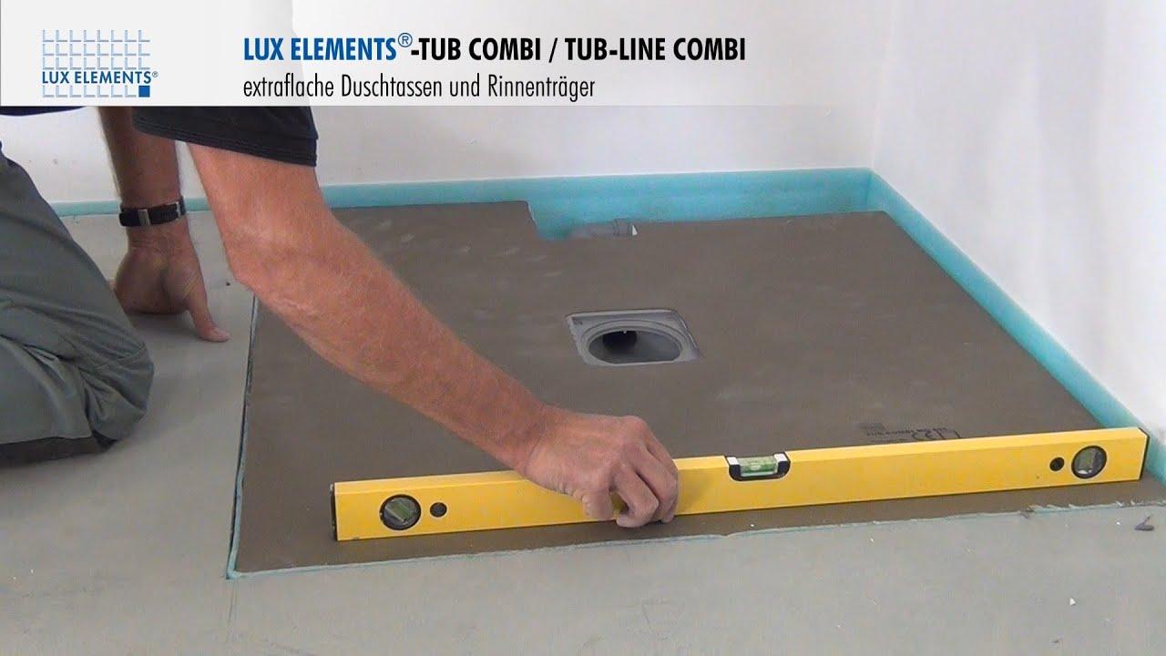 lux elements montage extraflache duschtassen und rinnentr ger tub combi youtube. Black Bedroom Furniture Sets. Home Design Ideas
