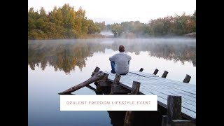Opulent Freedom Lifestyle Event NZ Sun 25th Feb