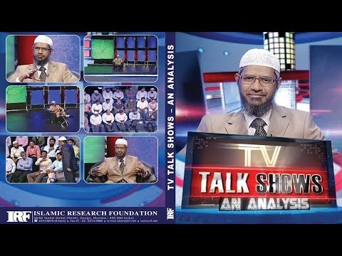 T.V. TALK SHOW - AN ANALYSIS | LECTURE + Q & A | DR ZAKIR NAIK