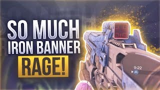 Destiny SO MUCH RAGE IN IRON BANNER - Destiny The WORST Iron Banner Ever