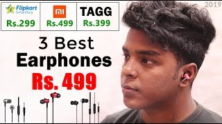 Top 3 Best Earphones Under ₹500 in India 2019